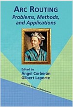 ARC Routing: Problems, Methods, and Applications (Paperback)