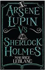 Arsene Lupin vs Sherlock Holmes (Paperback)