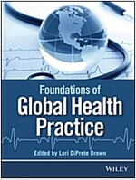 Introduction to Global Health Practice (Paperback)