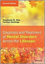 Diagnosis and Treatment of Mental Disorders Across the Lifespan (Hardcover, 2, Revised)
