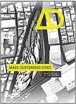 Mass-Customised Cities (Paperback)