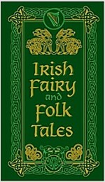 Irish Fairy and Folk Tales (Hardcover)
