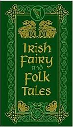 Irish Fairy and Folk Tales (Hardcover)
