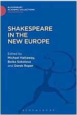Shakespeare in the New Europe (Hardcover)