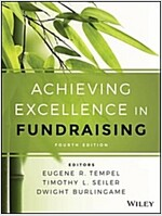 Achieving Excellence in Fundraising (Hardcover, 4, Revised)