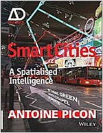 Smart Cities: A Spatialised Intelligence (Paperback)