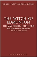 The Witch of Edmonton (Hardcover)
