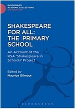 Shakespeare for All : An Account of the RSA 'Shakespeare in Schools' Project (Hardcover)