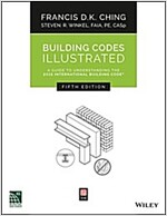 Building Codes Illustrated: A Guide to Understanding the 2015 International Building Code (Paperback, 5, Revised)