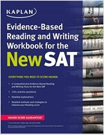 Kaplan Evidence-Based Reading, Writing, and Essay Workbook for the New SAT (Paperback)