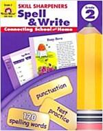 Skill Sharpeners Spell & Write, Grade 2 (Paperback, Teacher)