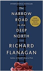 The Narrow Road to the Deep North (Paperback)