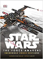 Star Wars: The Force Awakens Incredible Cross-Sections (Hardcover)