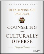 Counseling the Culturally Diverse: Theory and Practice (Hardcover, 7, Revised)