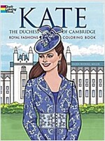 Kate, the Duchess of Cambridge Royal Fashions Coloring Book (Paperback)