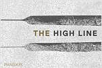 The High Line (Hardcover)