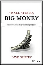 Small Stocks, Big Money: Interviews with Microcap Superstars (Hardcover)