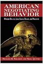 [중고] American Negotiating Behavior: Wheeler-Dealers, Legal Eagles, Bullies, and Preachers (Paperback)