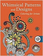 Whimsical Designs: Coloring for Artists (Paperback)