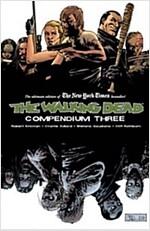 The Walking Dead Compendium, Volume 3 (Paperback)