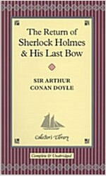 Return of Sherlock Holmes and His Last Bow (Hardcover, Main Market Ed.)