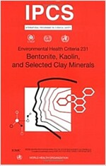 Bentonite, Kaolin and Selected Clay Minerals (Paperback)