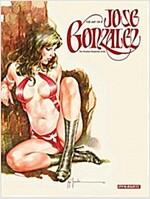 The Art of Jose Gonzalez (Hardcover)