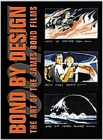 Bond by Design: The Art of the James Bond Films (Hardcover)