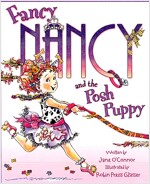 Fancy Nancy and the Posh Puppy (Paperback, International)