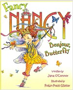 Fancy Nancy : Bonjour, Butterfly (Paperback)