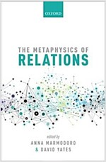 The Metaphysics of Relations (Hardcover)