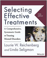 Selecting Effective Treatments: A Comprehensive, Systematic Guide to Treating Mental Disorders (Paperback, 5, Revised)