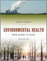 Environmental Health: From Global to Local (Paperback, 3, Revised)