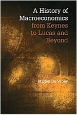 A History of Macroeconomics from Keynes to Lucas and Beyond (Paperback)