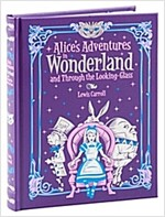 Alice's Adventures in Wonderland : and, Through the Looking Glass (Hardcover, New ed)