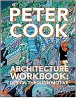 Architecture Workbook: Design Through Motive (Hardcover)