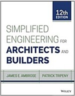 Simplified Engineering for Architects and Builders (Hardcover, 12, Revised)