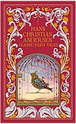 Hans Christian Andersen: Classic Fairy Tales (Hardcover, New ed)