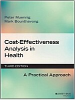 Cost-Effectiveness Analysis in Health: A Practical Approach (Paperback, 3, Revised)