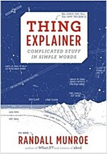 [중고] Thing Explainer : Complicated Stuff in Simple Words (Hardcover, Illustrated ed)