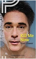 KILL ME NOW (Paperback)