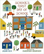 School's First Day of School (Hardcover)