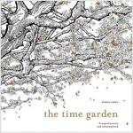 The Time Garden : A Magical Journey and Colouring Book (Paperback)