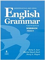 Understanding and Using English Grammar Workbook B (with Answer Key) (Paperback, 4, Revised)