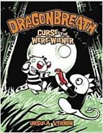 [중고] Dragonbreath #3: Curse of the Were-Wiener (Hardcover)