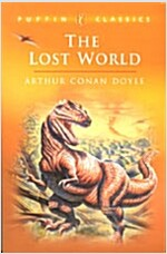 The Lost World : Being an Account of the Recent Amazing Adventures of Professor E. Challenge (Paperback)