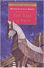 A Tale of Troy (Paperback, Reissue)