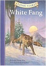 Classic Starts(tm) White Fang (Hardcover)