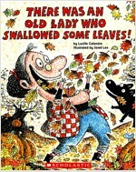 There Was an Old Lady Who Swallowed Some Leaves! (Paperback)