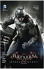Batman: Arkham Knight Vol. 2: The Official Prequel to the Arkham Trilogy Finale (Hardcover)